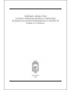 NÁPOLES ~ ROMA 1504: CULTURA Y LITERATURA ESPAÑOLA Y PORTUGUESA EN ITALIA EN EL QUINTO CENTENARIO DE LA MUERTE DE ISABEL LA CATÓLICA