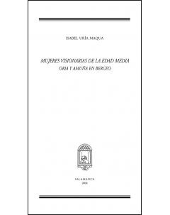 MUJERES VISIONARIAS DE LA EDAD MEDIA: ORIA Y AMUÑA EN BERCEO
