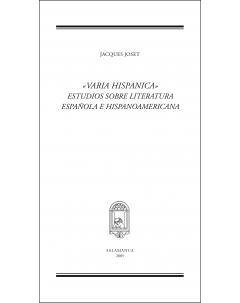 «VARIA HISPANICA» ESTUDIOS SOBRE LITERATURA ESPAÑOLA E HISPANOAMERICANA