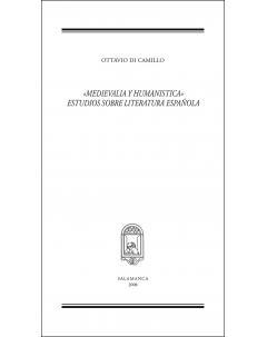 «MEDIEVALIA Y HUMANISTICA» ESTUDIOS SOBRE LITERATURA ESPAÑOLA