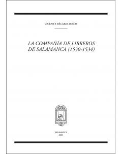 LA COMPAÑÍA DE LIBREROS DE SALAMANCA (1530-1534)