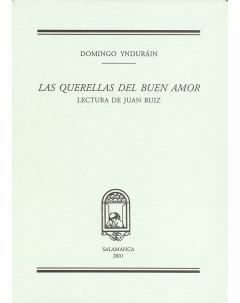LAS QUERELLAS DEL BUEN AMOR. LECTURAS DE JUAN RUIZ